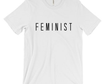 Feminist t-shirt, women's tee, graphic t-shirt, fashion