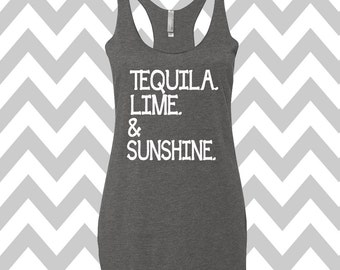 Tequila Lime and Sunshine Racerback Tri Blend Tank Top Summer Tank Top Gym Tank Top Workout Tank Tequila Tank Top Drinking Tee Party Shirt
