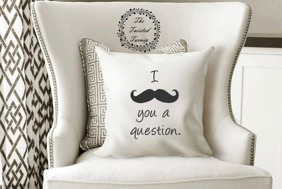 Funny Machine Embroidery Design Pillow Boys Mens I Mustache You A Question Original Digital File Instant Download 5x7 Hoop