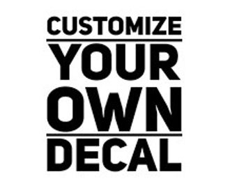 Custom Decal Etsy - Make your own car decal