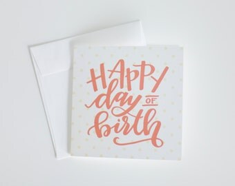 Happy Day of Birth Greeting Card