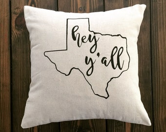 Hey Y'all  ANY State Outline Pillow Cover, Your Choice State & Color 18x18, Southern Charm  Farmhouse, Shabby Chic, Cottage