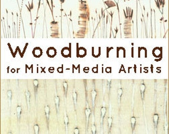 Woodburning for Mixed-Media Artists Online Class