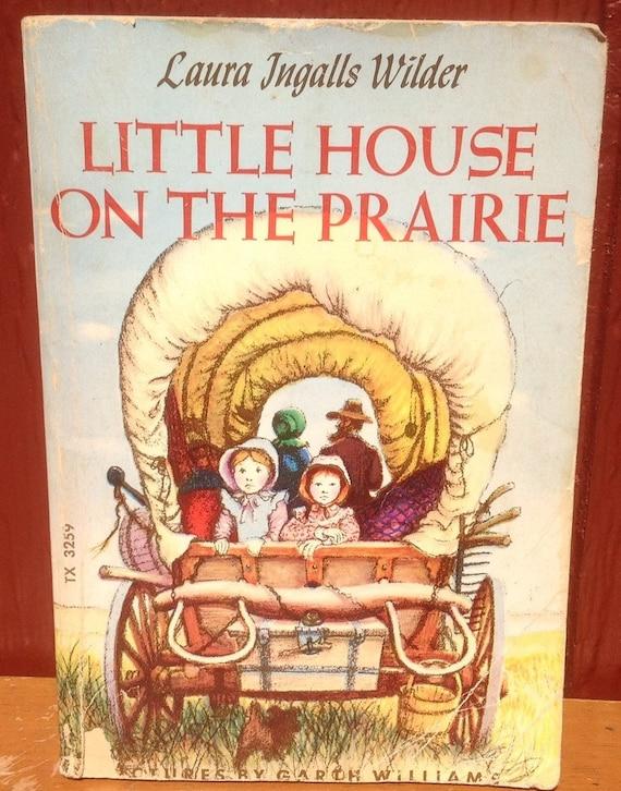 Little House on the Prairie - Laura Ingalls Wilder - Garth Williams - 1970s - Vintage Kids Book