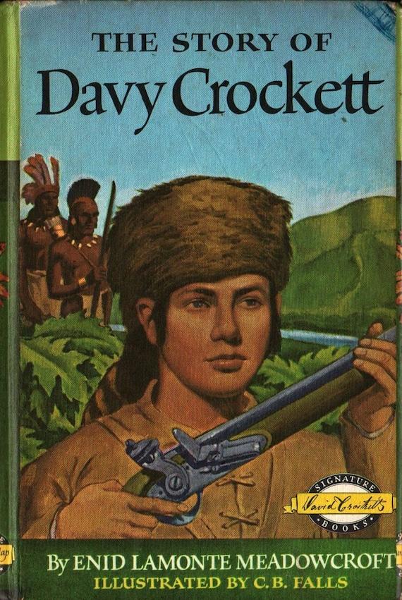 The Story of Davy Crockett - Enid Lamonte Meadowcroft - Charles B. Falls - 1952 - Vintage Kids Book