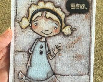 New! DudaDaze mini prints on velvety bright paper - Hey - 5x7 print