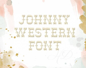 2 inch Western Embroidery Font Machine Embroidery Instant Download Johnny  BX instant download