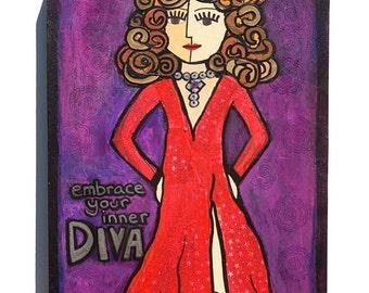 50% OFF SALE - DIVA art - Embrace Your Inner Diva - Woman Art, Inspirational Art, Whimsical Art - Mixed Media Collage Art by Claudine Intner
