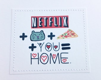 Sweet love card for lover or friend. Netflix plus cat plus pizza plus you equals home.