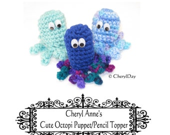 Crocheting Tutorial Cute Little Octopi, finger puppets/pencil toppers by cheryl anne Skill level intermediate, fun crochet project