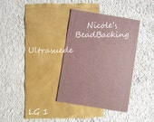 Ultrasuede with FREE Nicoles BeadBacking Great Combo for Beading  Large