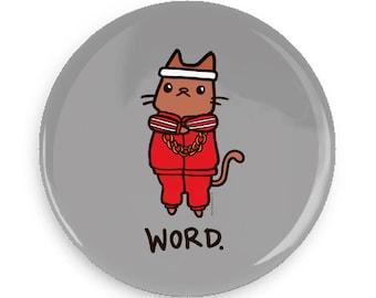 Pin Back Button Word Cute Cat Magnet Break Dance Cat 80s Hip Hop Pin Badge Flair Cute Gift Idea