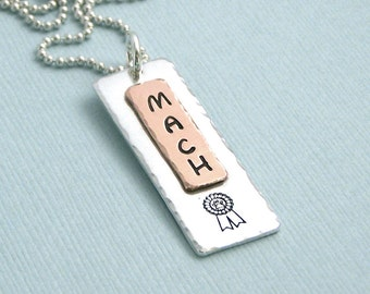MACH Necklace - Mixed Metal Dog Agility Necklace - Hand Stamped  - For Dog Agility Enthusiasts - Canine Agility Jewelry