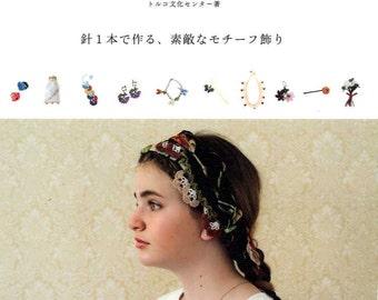 TURKISH Oya TIG OYALARI Crochet Lace Motifs - Japanese Craft Book