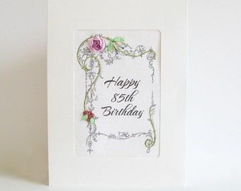 85th Birthday card, embroidered greeting card, special birthday card, milestone birthday, silk ribbon card, handmade card, ribbon embroidery