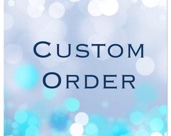 Custom order from Stacia