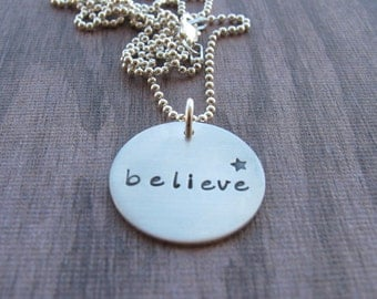 Believe necklace Sterling Silver Hand Stamped Inspirational Encouragement Jewelry Kristen's Custom Creations Star Stamp Ready to ship