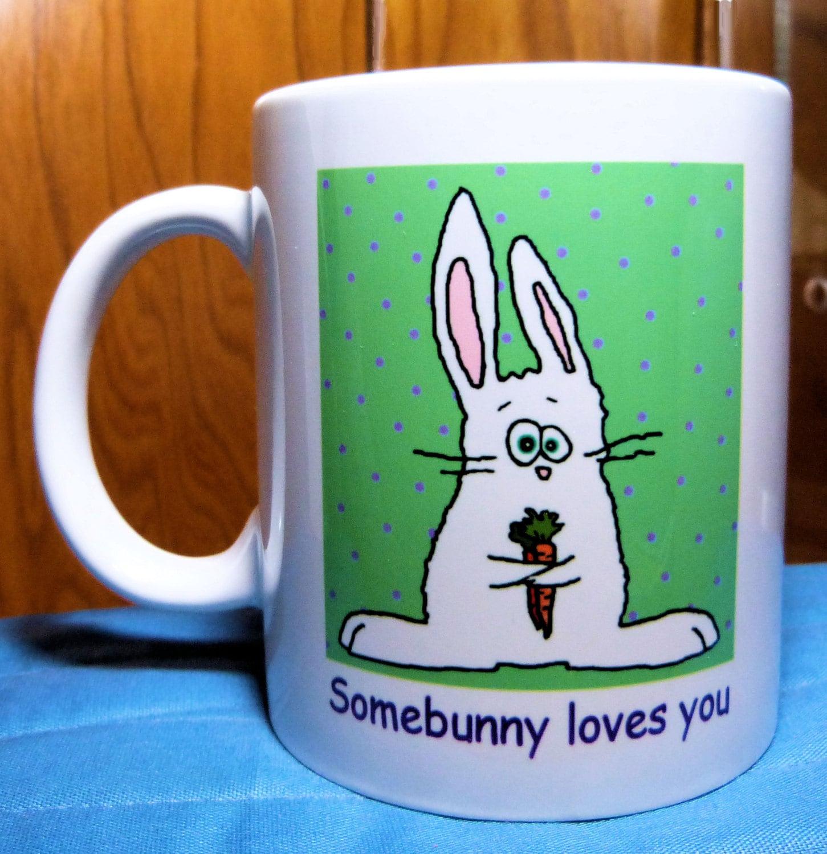 somebunny loves you bunny coffee mug girlfriend gift wife. Black Bedroom Furniture Sets. Home Design Ideas
