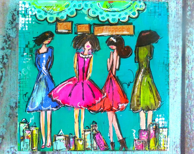 Mixed Media Art, Collage, Girls, 5 x 5  x 1 Wood Block -  You are Unstoppable