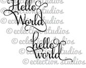 Hello World, baby shower svg, baby svg, cake topper SVG file using Samantha font