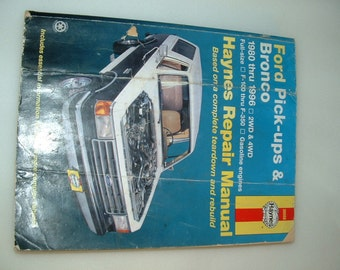 80-96 Ford Pick-ups & Bronco Repair Manual HAYNES #36058 F100 thru F350 Gasoline