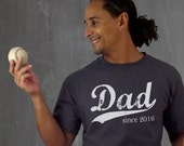 Dad since . screenprinted mens t shirt