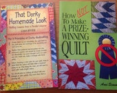 That Dorky Homemade Look and How Not To Make An Award-Winning Quilt two Quilting humor books destash Must Go!