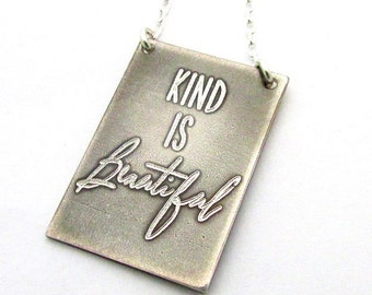 Kind is Beautiful Necklace | Engraved Sterling Silver Jewelry | Antiqued Finish | .925 Chain, Pendant | E. Ria Designs