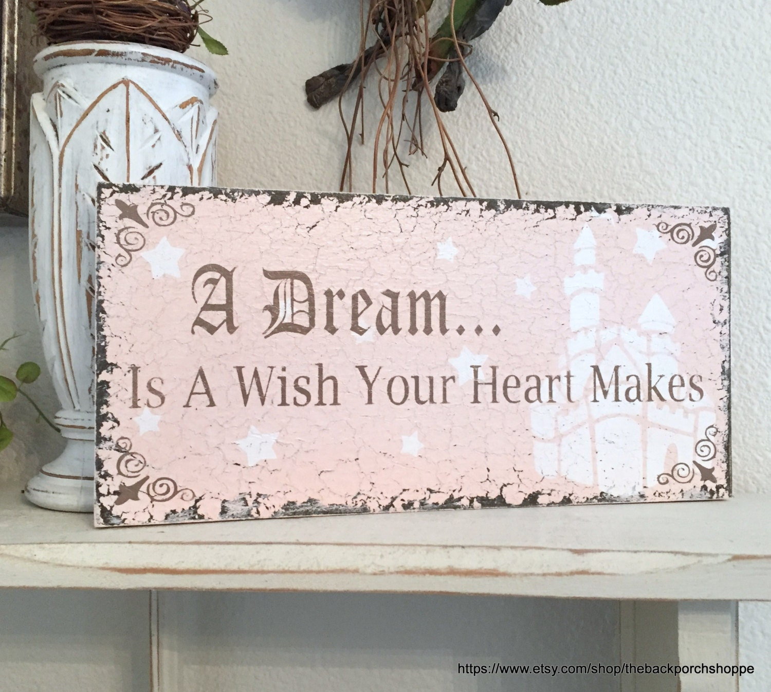 A DREAM Is A Wish Your Heart Makes Cinderella Inspired SignsA Dream Is A Wish Your Heart Makes