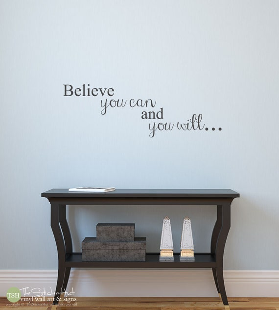 items similar to believe you can and you will home