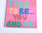 Vintage children's book Free To Be You and Me by Marlo Thomas and friends