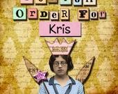 Custom Order for Kris