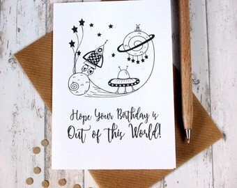 Birthday Card. Happy Birthday Card. Birthday Cards. Happy Birthday Cards. Hope your Birthday is out of this world! Hand Drawn Illustration.