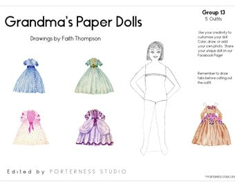 Grandmas Paper Dolls -  1 Doll To Customize And 5 Beautiful Outfits Drawn By Grandma Faith - Group 13 Download Digital PDF