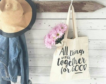 All things work together for GOOD Market Tote