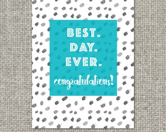 Graduation Best Day Ever Greeting Card