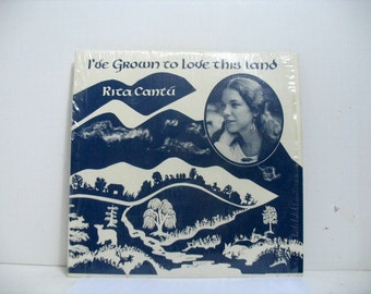 Rita Cantu LP Record Album I've Grown to Love This Land Folk Psych in Shrink w/ Book Private Label Appalachian Mountain