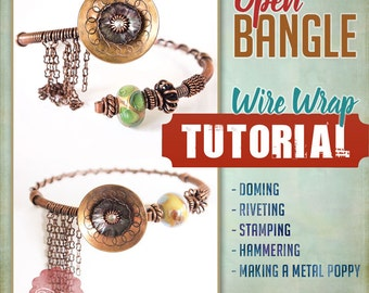 TUTORIAL Wire Wrapped Riveted Bangle Stamped Bracelet