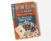 1904 Fortune Telling by Cards, Dice, Crystal etc. Book, The Oraculum, Will Rossiter, Pulp Paperback