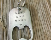 Handstamped bottle opener keychain- best dad ever keychain in stainless steel – gift for him-  – gift for dad fathers day
