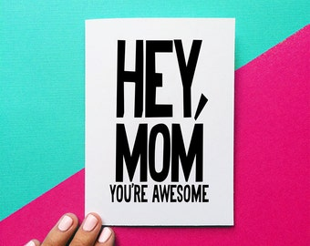 valentines day card hey mom you're awesome funny card for mom mother's day gift black and white greeting card funny stationery birthday card