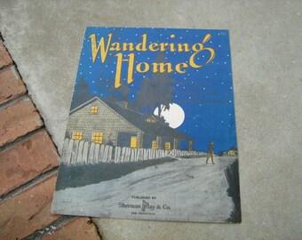 1920  vintage sheet music ( Wandering Home  )