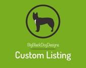 Custom Order for Katelyn Thomas