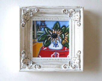 Eiffel Tower original painting, Sunflowers, still lilfe,  Shabby white Frame, landscape, Fleur de Lis, French Country Decor, gift idea