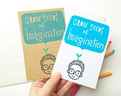 grow seeds of imagination greeting card. little boy hand printed note card.  birthday thank you. motivation card. choose option