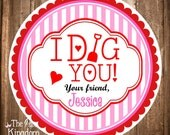 Printable Valentine's Day Gift Tags, Personalized Valentine Hang Tags, I Dig You, DIY, Digital File