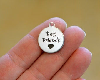 Best Friends Laser Engraved Custom Stainless Steel Charm CC71