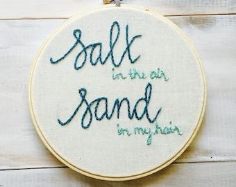 Beachy Quote. Aquamarine Handmade 6 inch Embroidery Hoop Art Home Decor. Beach House Decoration. Salt Sun Sand.