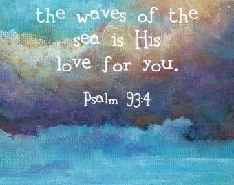 Bible Verse Christian Gift Scripture Sea Landscape Print Psalm 93:4