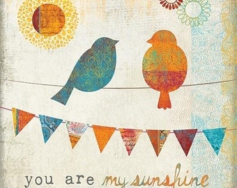 You Are My Sunshine,Childs Wall Decor,Birds, Banner,Wooden Art Plaque,12x12,Mollie B.